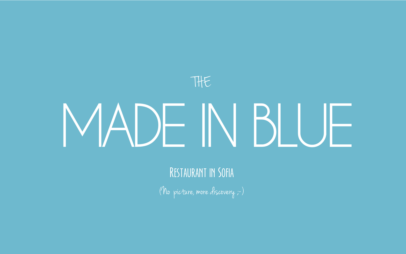 """Made in Blue"" Restaurant, Sofia, Bulgaria"